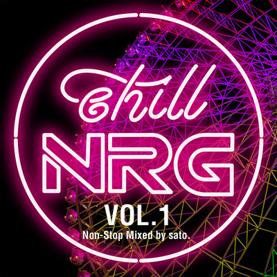アルバム/chill NRG VOL.1/Various Artists