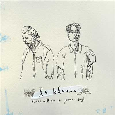 la blanka/Sweet William & Jinmenusagi