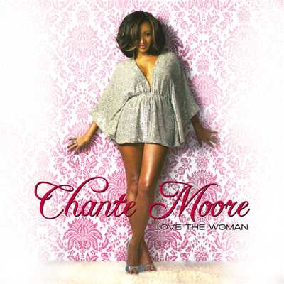 アルバム/Love The Woman/Chante Moore