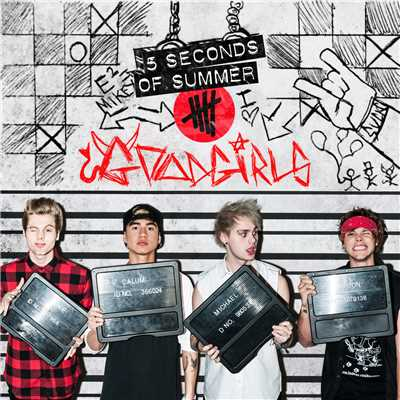 アルバム/Good Girls (B-Sides)/5 Seconds Of Summer