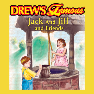 Drew's Famous Jack And Jill And Friends/The Hit Crew