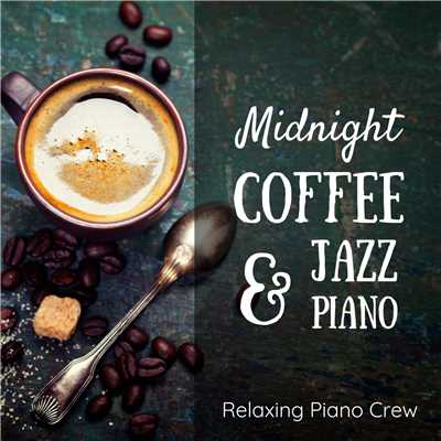 ハイレゾアルバム/Midnight Coffee & Jazz Piano/Relaxing Piano Crew
