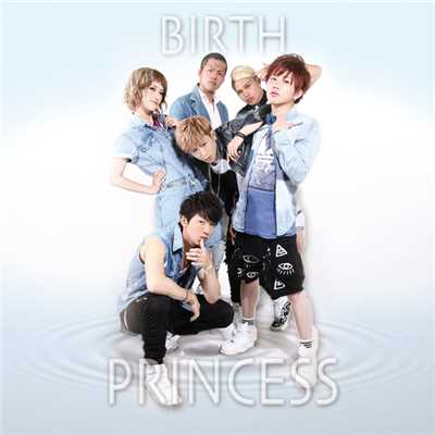 アルバム/PRINCESS/BIRTH