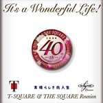 ハイレゾアルバム/It's a Wonderful Life! (PCM 96kHz/24bit)/T-SQUARE & THE SQUARE Reunion