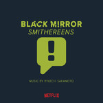 ハイレゾアルバム/BLACK MIRROR : SMITHEREENS ORIGINAL SOUND TRACK/坂本龍一