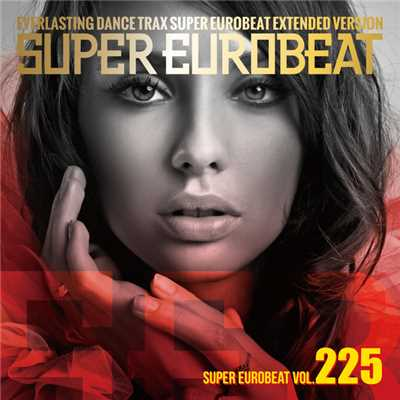 アルバム/SUPER EUROBEAT VOL. 225/Various Artists
