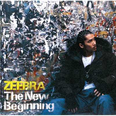 アルバム/The New Beginning/ZEEBRA