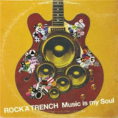 アルバム/Music is my Soul/ROCK'A'TRENCH