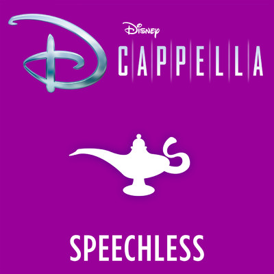 Speechless/DCappella