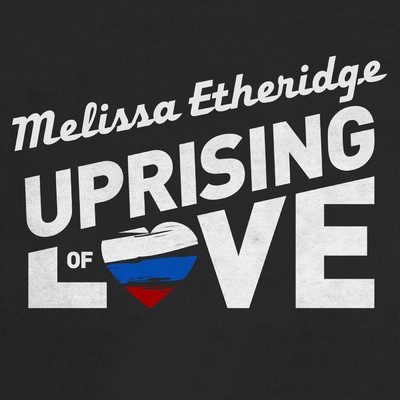シングル/Uprising Of Love/Melissa Etheridge