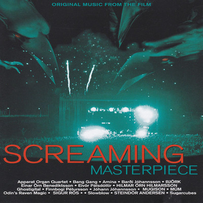 アルバム/Screaming Masterpiece (Original Motion Picture Soundtrack)/Various Artists