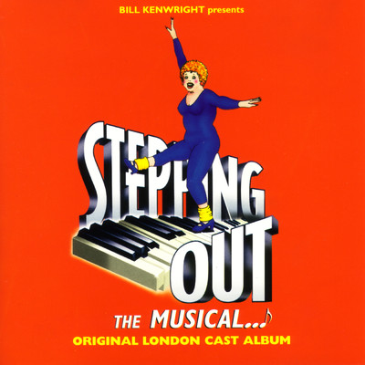 アルバム/Stepping Out: The Musical (Original London Cast Recording)/Various Artists