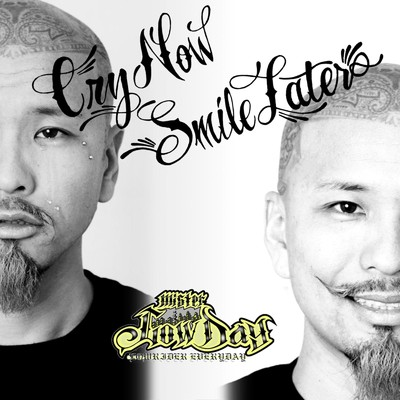 シングル/Cry Now Smile Later/Mr.Low-D
