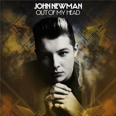 アルバム/Out Of My Head (Remixes)/John Newman