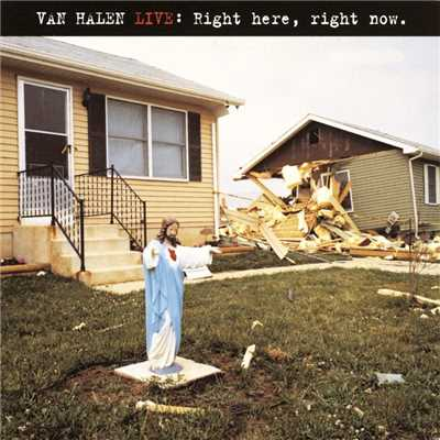アルバム/Van Halen Live: Right Here, Right Now/Van Halen