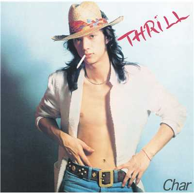 アルバム/THRILL[Remaster]/Char