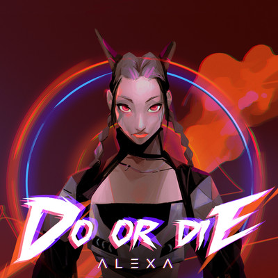 Do Or Die/AleXa