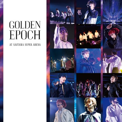 アルバム/GOLDEN EPOCH AT SAITAMA SUPER ARENA/超特急