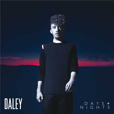 シングル/Days & Nights/Daley
