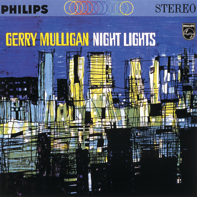 アルバム/Night Lights (Expanded Edition)/Gerry Mulligan