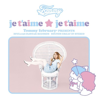 シングル/je t'aime ★ je t'aime (Original Instrumental)/Tommy february6