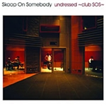 着うた®/Still (unplugged)/Skoop On Somebody
