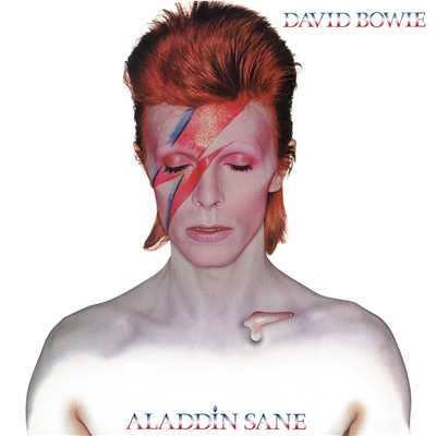 アルバム/Aladdin Sane (2013 Remastered Version)/David Bowie