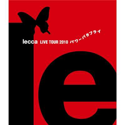 """too BAD, too FAKE(lecca LIVE TOUR 2010 パワーバタフライ)""/lecca"
