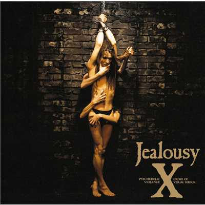 アルバム/Jealousy REMASTERED EDITION/X