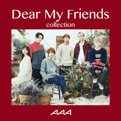 アルバム/Dear My Friends Collection/AAA