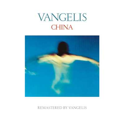 アルバム/China (Remastered)/Vangelis
