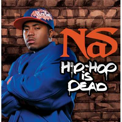 シングル/Hip Hop Is Dead (featuring will.i.am)/Nas