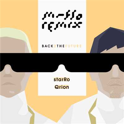 アルバム/BACK2THEFUTUREEP6/m-flo