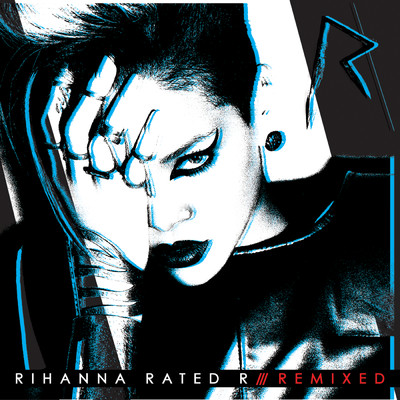 アルバム/Rated R: Remixed/Rihanna