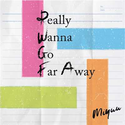 シングル/Really Wanna Go Far Away/Miyuu