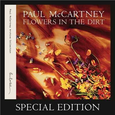 アルバム/Flowers In The Dirt (Special Edition)/Paul McCartney
