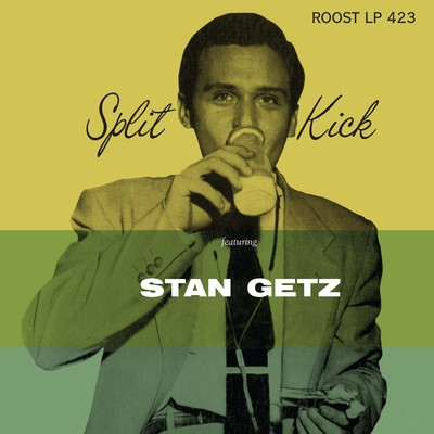 シングル/Split Kick/Bill Evans/Stan Getz