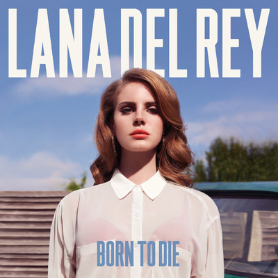ハイレゾアルバム/Born To Die/Lana Del Rey