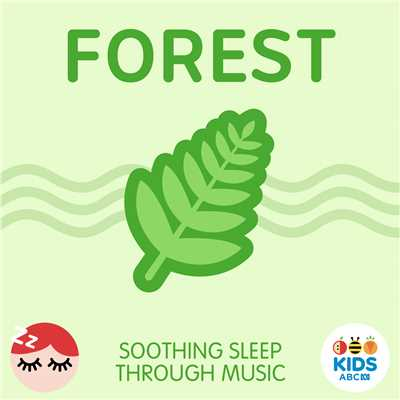 アルバム/Forest - Soothing Sleep Through Music/ABC KIDS