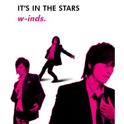 IT'S IN THE STARS/w-inds.