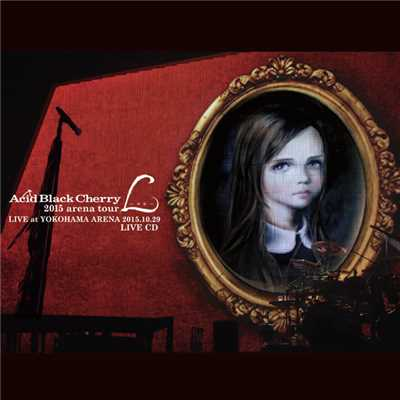 着うた®/眠れぬ夜 (tour Lーエルー LIVE)/Acid Black Cherry