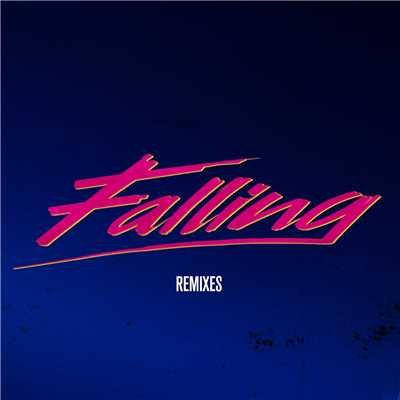 アルバム/Falling (Remixes)/Alesso