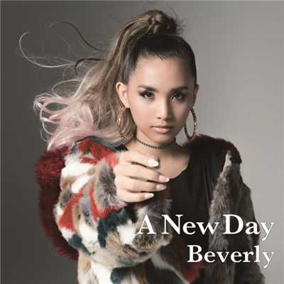 A New Day/Beverly