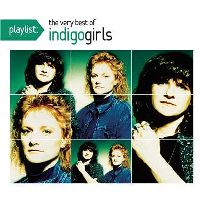 アルバム/Playlist: The Very Best of Indigo Girls/Indigo Girls