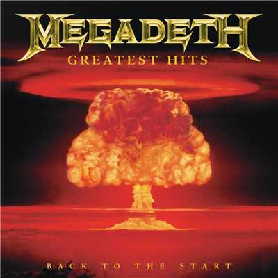アルバム/Greatest Hits: Back To The Start/Megadeth