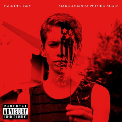 ハイレゾアルバム/Make America Psycho Again/Fall Out Boy