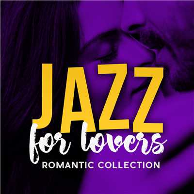 アルバム/Jazz For Lovers: Romantic Collection/Various Artists