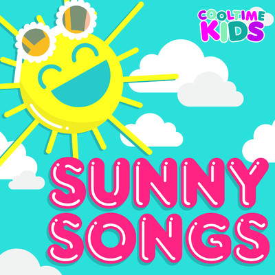 アルバム/Sunny Songs/Cooltime Kids