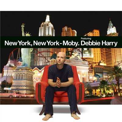 アルバム/New York, New York (feat. Debbie Harry)/Moby