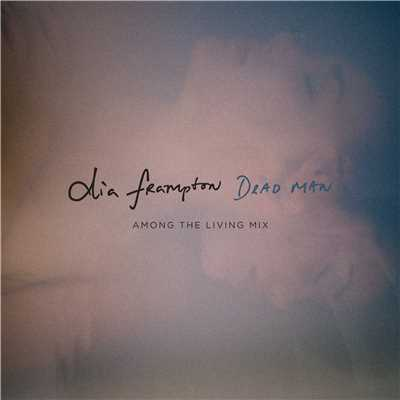 シングル/Dead Man (Among the Living Mix)/Dia Frampton